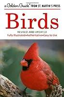 Birds: A Guide to Familiar Birds of North America (Golden Guide)