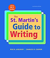 The St. Martin's Guide to Writing: 2016 MLA Update