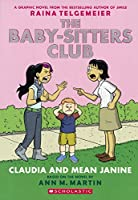 Claudia and Mean Janine (The Baby-Sitters Club)