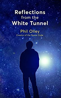 Reflections From the White Tunnel by [Olley, Phil]