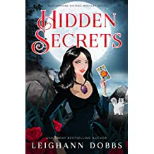 Hidden Secrets (Blackmoore Sisters Cozy Mysteries Book 9)