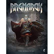 Ragnarok: Heavy Metal Combat in the Viking Age (Morpheus Engine Book 1)