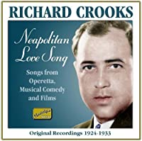 Neapolitan Love Song by Richard Crooks (2006-08-01)
