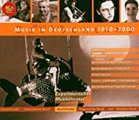 Musik In Deutschland 1950 - 2000 Volume 7 - Musiktheater by Various Composers (2004-02-23)