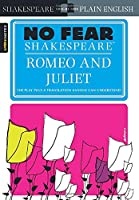 Sparknotes Romeo and Juliet (No Fear Shakespeare)