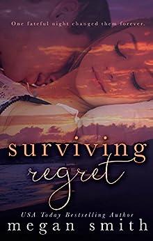 Surviving Regret by [Smith, Megan]
