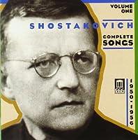Shostakovich : Complete Songs Volume 1