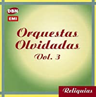 Vol. 3-Orquesta S Olvidadas