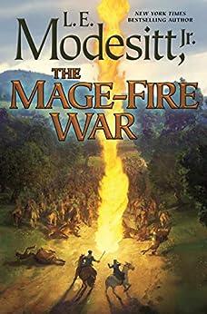 The Mage-Fire War (Saga of Recluce Book 21) by [Modesitt, Jr., L. E.]