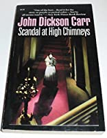 Scandal at High Chimneys