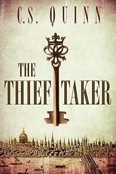 The Thief Taker by [Quinn, C.S.]