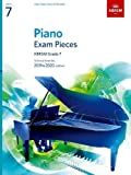 Piano Exam Pieces 2019 & 2020, ABRSM Grade 7: Selected from the 2019 & 2020 syllabus (ABRSM Exam Pieces)