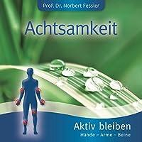 ACHTSAMKEIT-AKTIV AUF