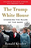 The Trump White House: Changing the Rules of the Game (Random House Large Print)