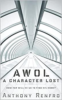 AWOL: A Character Lost by [Renfro, Anthony]