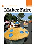 Maker Faire (21st Century Skills Innovation Library: Makers As Innovators)