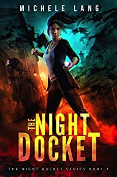 The Night Docket (The Night Docket Series Book 1) by [Lang, Michele]