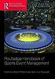 Routledge Handbook of Sports Event Management (Routledge International Handbooks)