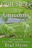 img_Golf Shots & Unicorns: Setup Basics (Lessons 1-4)