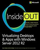 Virtualizing Desktops and Apps with Windows Server 2012 R2 Inside Out (English Edition) Kindle版
