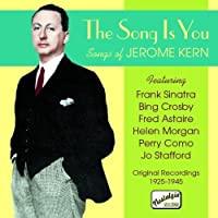 The Song Is You by Jerome Kern (2006-08-01)