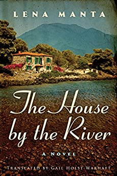 The House by the River by [Manta, Lena]