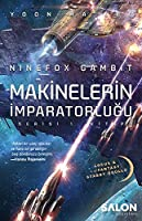 Ninefox Gambit; Makinelerin Imparatorlugu Serisi 1. Kitap