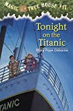 Tonight on the Titanic (Magic Tree House (R))