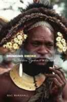 Drinking Smoke: The Tobacco Syndemic in Oceania