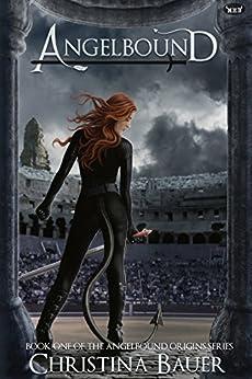 Angelbound (Angelbound Origins) by [Bauer, Christina]