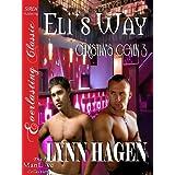 Eli's Way [Christian's Coven 3] (Siren Publishing Everlasting Classic ManLove)