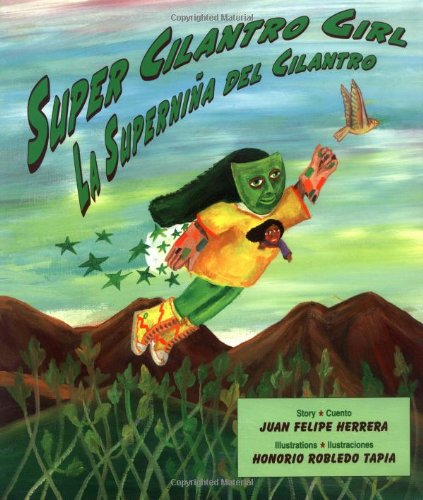 Super Cilantro Girl/LA Supernina Del Cilantro