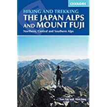 Hiking and Trekking in the Japan Alps and Mount Fuji: Northern, Central and Southern Alps (Cicerone Walking and Trekking Guides)