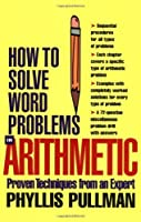 How to Solve Word Problems in Arithmetic【洋書】 [並行輸入品]