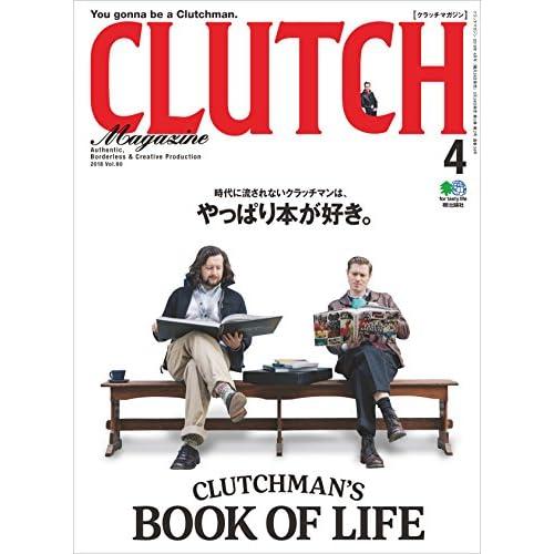 CLUTCH Magazine (クラッチマガジン)Vol.60[雑誌]