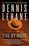 Live by Night: A Novel (Joe Coughlin Series)