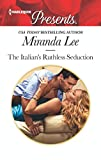 The Italian's Ruthless Seduction (Rich, Ruthless and Renowned)