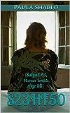 S23HF50: (Subject 23, Human Female,Age 50) (English Edition)