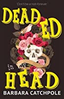 Dead Ed In My Head (Raven Books)