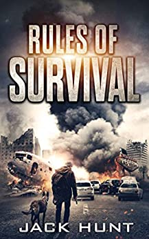 Rules of Survival: A Post-Apocalyptic EMP Survival Thriller (Survival Rules Series Book 1) by [Hunt, Jack]
