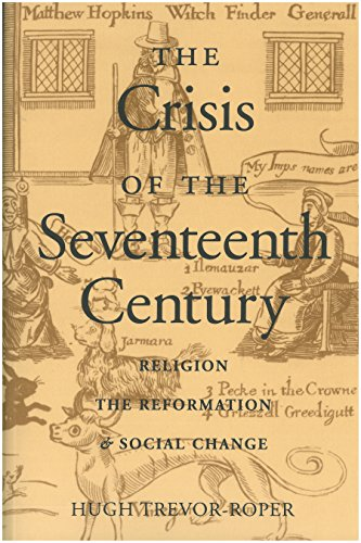 Download The Crisis of the 17th Century: Religion, the Reformation, and Social Change 0865972788