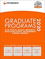 Graduate Programs in the Physical Sciences, Mathematics, Agricultural Sciences, the Environment & Natural Resources 2020 (Peterson's Graduate Programs in the Physical Sciences, Mathematics, Agricultural Sciences, the Environment & Natural Resources)