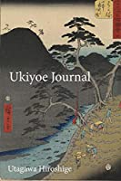 Utagawa Hiroshige Ukiyoe JOURNAL: Crossing a steep pass in the mountains in Hakone : Timeless Ukiyoe Notebook / Writing Journal - Japanese Woodblock Print, Classic Edo Era Ukiyoe Art, Japan