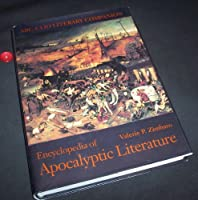 Encyclopedia of Apocalyptic Literature (Abc-Clio Literary Companion)