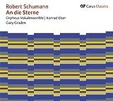 Schumann: An die Sterne Weltliche Chormusic