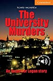 The University Murders: An Inspector Logan story. Englische Lektuere fuer das 3. Lernjahr. Paperback with downloadable audio
