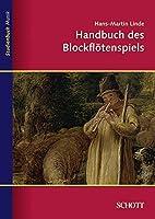 Handbuch Des Blockfloetenspiels * by Unknown(1997-07-01)