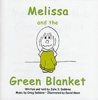 Melissa & the Green Blanket
