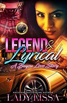Legend & Lyrical: A Bayou Love Story by [Lissa, Lady]