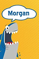 """Morgan: Personalized Shark Handwriting Practice Paper for Kids notebook 120 pages 6""""x9"""""""